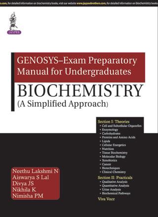 GENOSYS – EXAM PREPARATORY MANUAL FOR UNDERGRADUATES: BIOCHEMISTRY (A SIMPLIFIED APPROACH)