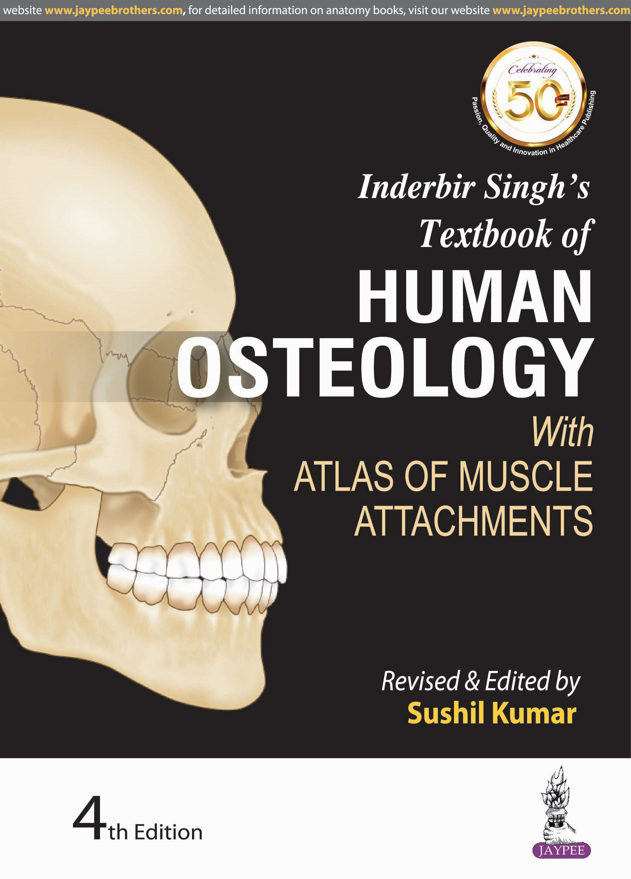 INDERBIR SINGHS TEXTBOOK OF HUMAN OSTEOLOGY WITH ATLAS OF MUSCLE ATTACHMENTS